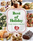 Best of Holiday ebook by Love Food Editors