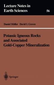 Potassic Igneous Rocks and Associated Gold-Copper Mineralization ebook by Daniel Müller,David I. Groves