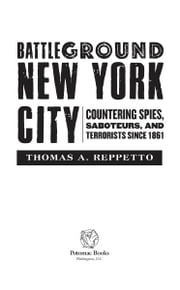 Battleground New York City ebook by Thomas A. Reppetto