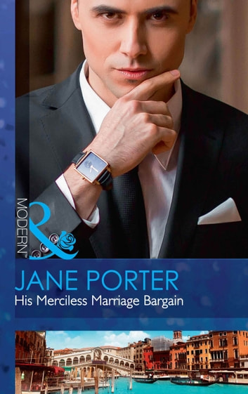 His Merciless Marriage Bargain (Mills & Boon Modern) (Conveniently Wed!, Book 1) eBook by Jane Porter