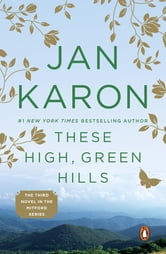 These High, Green Hills ebook by Jan Karon