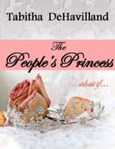 The People's Princess ebook by Tabitha DeHavilland