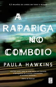 A Rapariga no Comboio ebook by Paula Hawkins