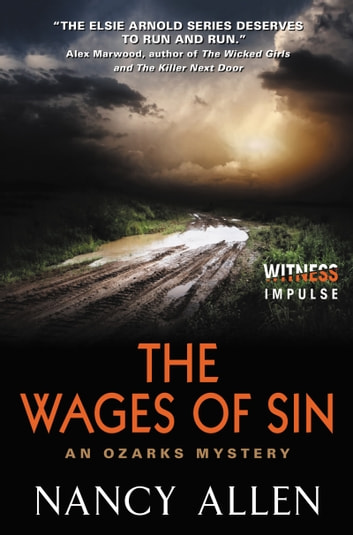 The Wages of Sin - An Ozarks Mystery ebook by Nancy Allen
