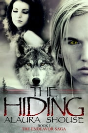 The Hiding ebook by Alaura Shouse