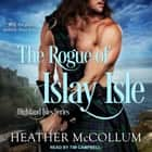 The Rogue of Islay Isle audiobook by Heather McCollum