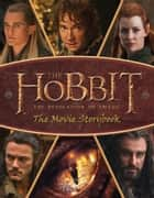 Movie Storybook (The Hobbit: The Desolation of Smaug) ebook by HarperCollinsChildren'sBooks