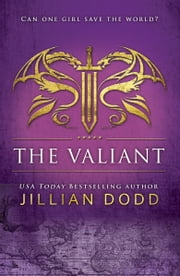 The Valiant ebook by Jillian Dodd