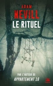 Le Rituel eBook by Benoît Domis, Adam Nevill