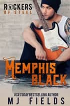 Memphis - Rockers of Steel ebook by MJ Fields