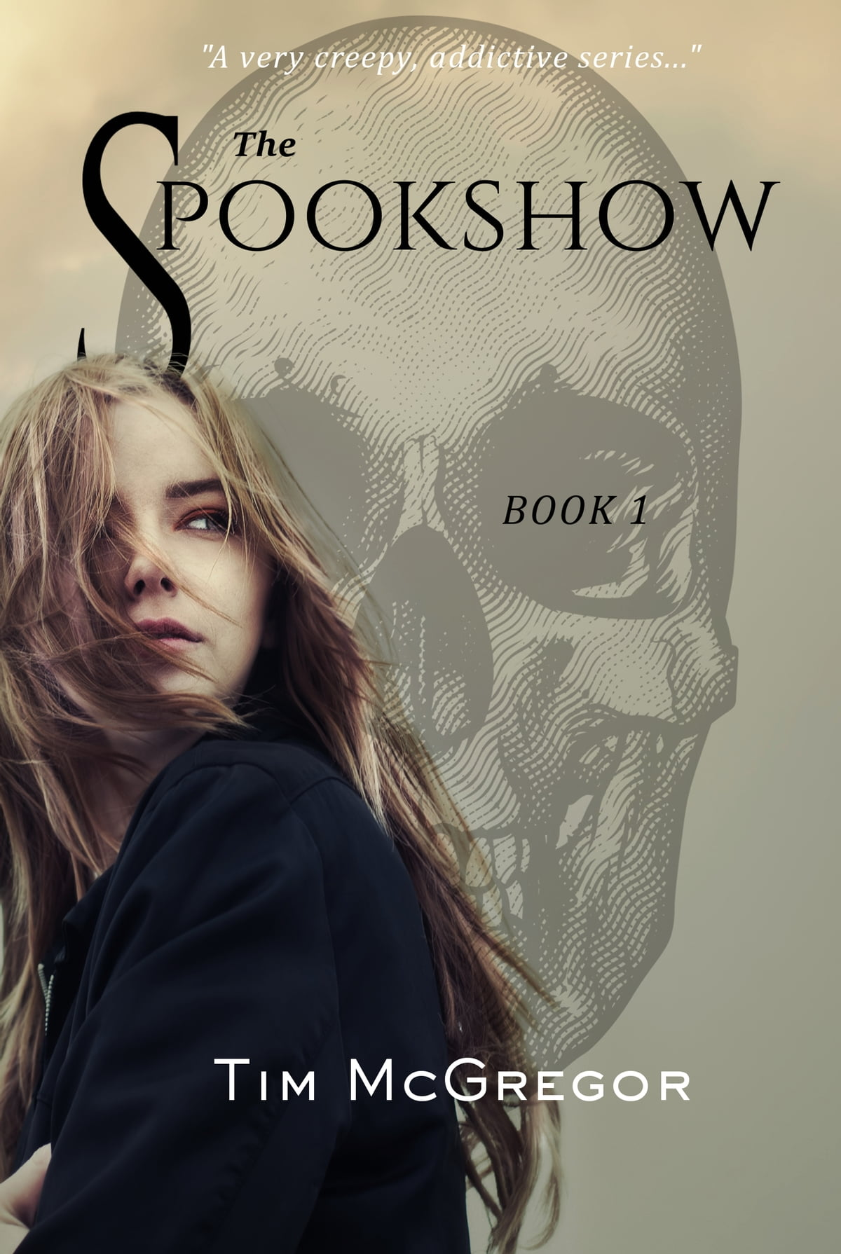 The Spookshow  Book One Ebook By Tim Mcgregor