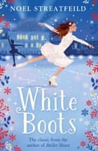 White Boots ebook by