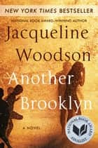 Ebook Another Brooklyn di Jacqueline Woodson