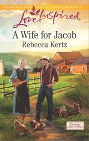 A Wife for Jacob ebook by Rebecca Kertz