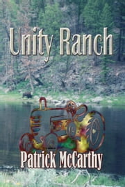 Unity Ranch ebook by Patrick McCarthy