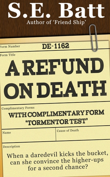 A Refund on Death (with Tormentor Test) ebook by S.E. Batt