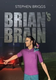 Brian's Brain ebook by Stephen Briggs