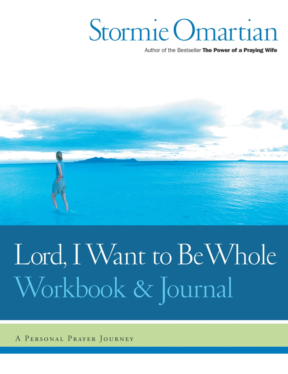 Workbooks prayer workbook : Lord, I Want to Be Whole Workbook and Journal eBook di Stormie ...