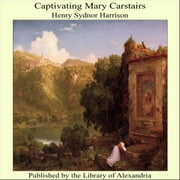 Captivating Mary Carstairs ebook by Henry Sydnor Harrison