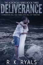 Deliverance ebook by R.K. Ryals