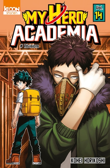 My Hero Academia T14 ebook by Kohei Horikoshi