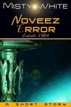 Noveez Error ebook by Misty White