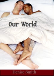 Our World ebook by Denise Smith