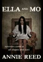 Ella and Mo ebook by Annie Reed