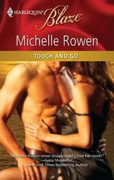 Touch and Go ebook by Michelle Rowen