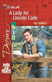 A Lady for Lincoln Cade ebook by BJ James
