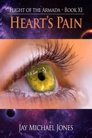 11 Heart's Pain ebook by Jay Michael Jones