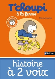T'choupi à la ferme ebook by