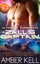 Zall's Captain ebook by Amber Kell