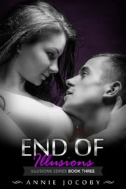 End of Illusions ebook by Annie Jocoby