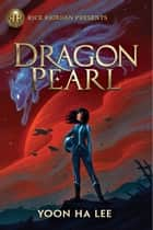 Dragon Pearl ebook by Yoon Ha Lee