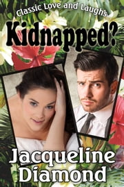 Kidnapped? ebook by Jacqueline Diamond