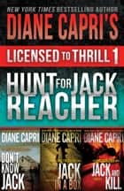 Licensed to Thrill 1 - Hunt For Jack Reacher Series Thrillers Books 1-3 ekitaplar by Diane Capri