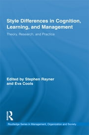 Style Differences in Cognition, Learning, and Management - Theory, Research, and Practice ebook by