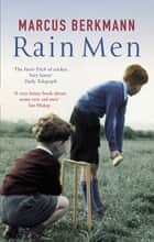 Rain Men eBook by Marcus Berkmann
