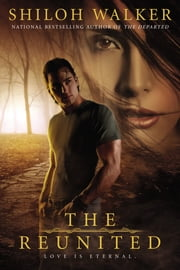 The Reunited ebook by Shiloh Walker