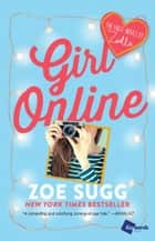 Girl Online - The First Novel by Zoella e-kirjat by Zoe Sugg