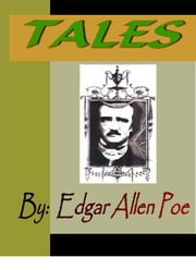 TALES by Edgar Allen Poe ebook by Poe, Edgar Allan