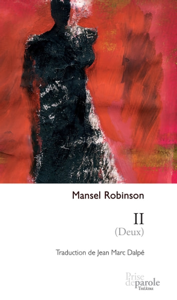 II (Deux) ebook by Mansel Robinson
