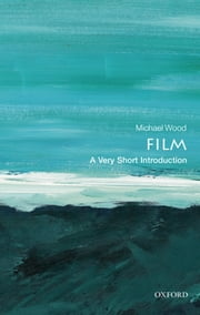 Film: A Very Short Introduction ebook by Michael Wood