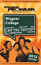 Wagner College 2012 ebook by Alex Videll