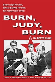 Burn, Judy, Burn ebook by Bette Nunn