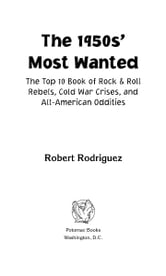 The 1950s' Most Wanted™ ebook by Robert A Rodriguez
