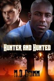 Hunter and Hunted ebook by M.D. Grimm