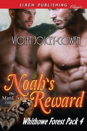 Noah's Reward ebook by Violet Joicey-Cowen