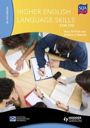 Higher English Language Skills for CfE ebook by Mary M. Firth,Andrew G. Ralston